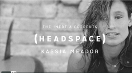 HEADSPACE WITH KASSIA MEADOR